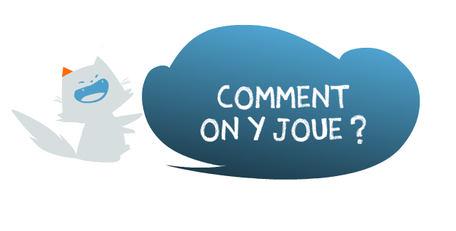 Comment on y joue ?
