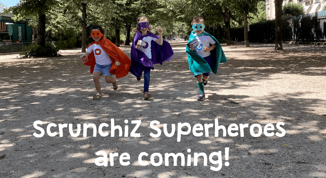 scrunchiZ Superheroes are coming.