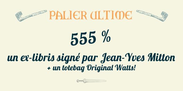 PALIER 555 % un ex-libris signe par Mitton + un totebag Original Watts!