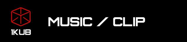 MUSIC / CLIP