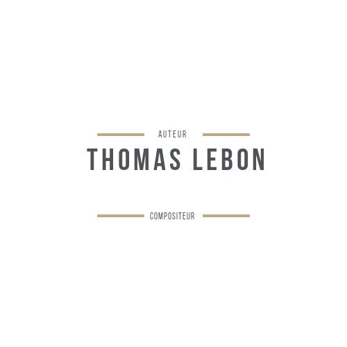 AUTEUR THOMAS LEBON COMPOSITEUR