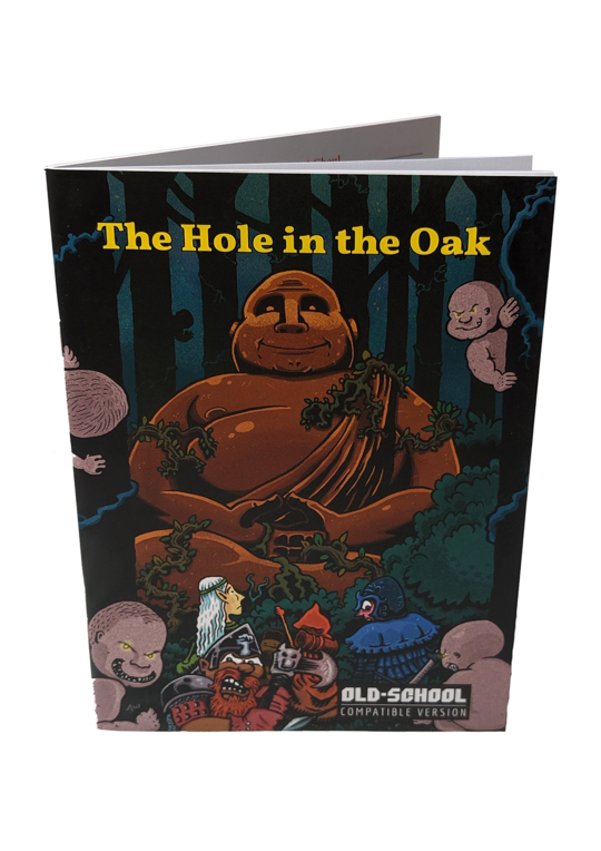 The Hole in the Oak OLD-SCHOOL COMPATIBLE VERSION