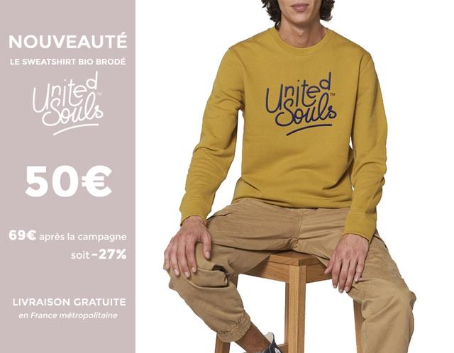 NOUVEAUTE LE SWEATSHIRT BIO BRODE 50e 69e apres la campagne soit-27% LIVRAISON GRATUITE en France metropolitaine