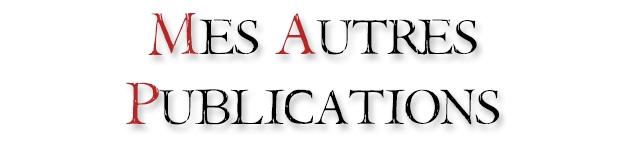 MES AUTRES PUBLICATIONS