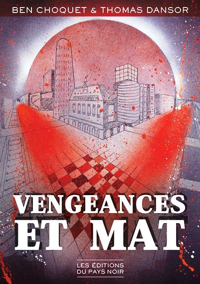 Couverture de Vengeances et Mat