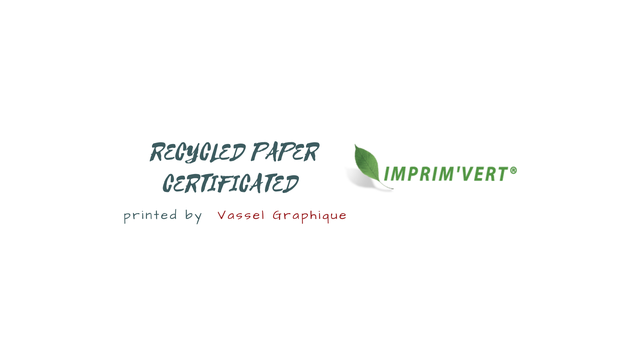 RECYCLED PAPER IMPRIM'VERT @ CERTIFICATED printed by Vassel Graphique
