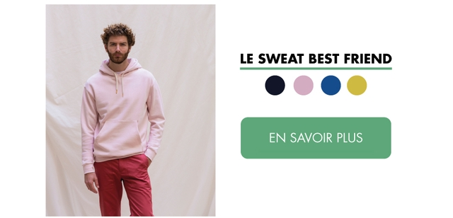 LE SWEAT BEST FRIEND EN SAVOIR PLUS