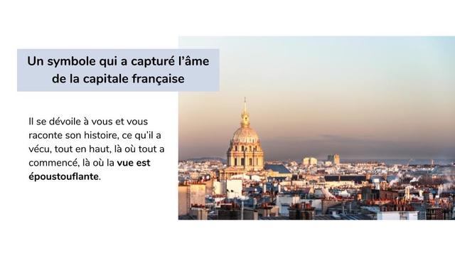 Un symbole qui a capture I'ame de la capitale francaise se devoile a et raconte son histoire, ce qu'il a vecu, tout en haut, la ou tout a commence, la ou la vue est epoustouflante.