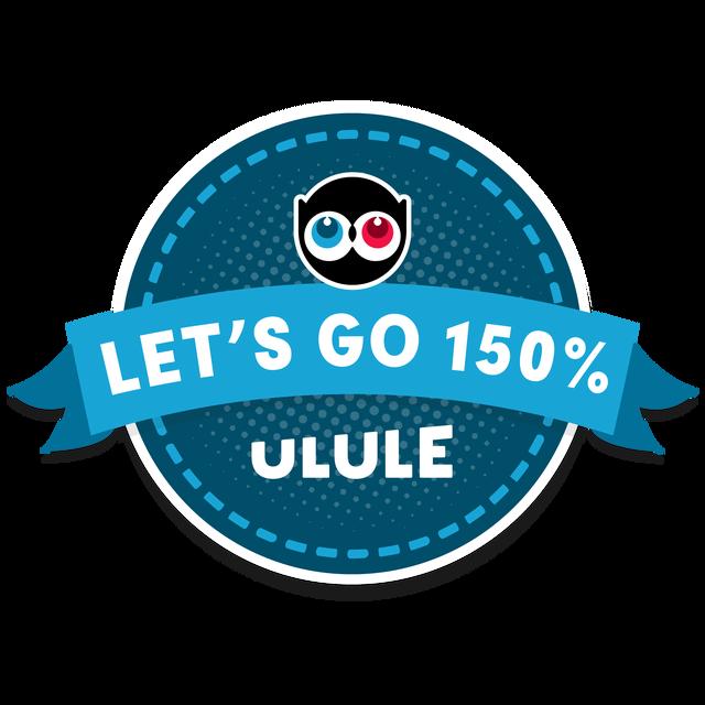 LET'S GO 150% ULULE