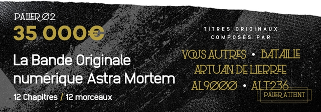 35 TITRES COMPOSES La Bande Originale AUTRES . ARTUAN DE numerique Astra Mortem . 12 Chapitres 12 morceaux
