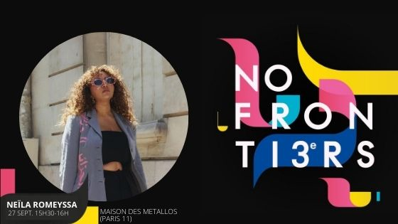 NO ON TI3R NEILA ROMEYSSA 27 SEPT 15H30-16H MAISON DES METALLOS (PARIS 11)