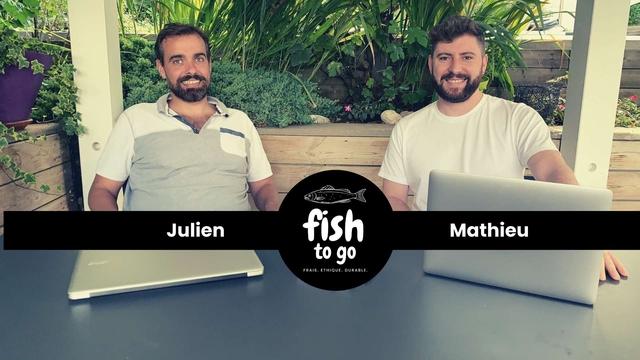 Julien fish Mathieu to go FRAIS. ETHIQUE. DURABLE.