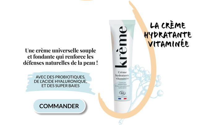 LA CREME HYPRATANTE TANTE Une creme universelle souple et fondante qui renforce les defenses naturelles de la peau ! Creme AVEC DES PROBIOTIQUES, hydratante vitaminee DE HYALURONIQUE, COMPLEXE ET DES SUPER BAIES PROBIOTIQUE ACIDE HYALURONIQU SUPER BAIES BIO Fait en France - COMMANDER