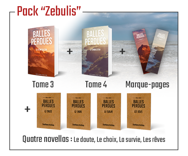 """Pack """"Zebulis' BALLES BALLES PERDUES PERDUES Tome 3 Tome 4 Marque-pages BALLES BALLES BALLES BALLES PERDUES PERDUES PERDUES PERDUES LE DUUTE LE LES Sutong Quatre novellas Le doute Le choix, survie, Les reves"""