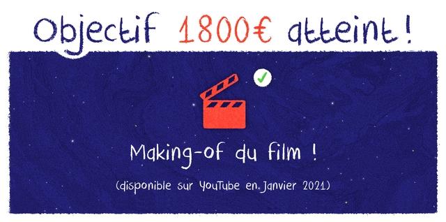 Objectif 1800 atteint Making-of du film (disponible sur youTube en.Janvier 2021)
