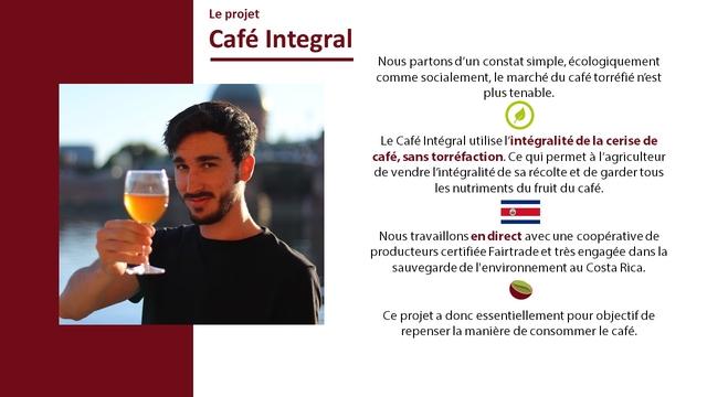 Le projet Cafe Integral Nous partons d'un constat simple, ecologiquement comme socialement, le marche du cafe torrefie n'est plus tenable. Le Cafe Integral utilise de la cerise de cafe, sans torrefaction. Ce qui permet a l'agriculteur de vendre I'integralite de sa recolte et de garder tous les nutriments du fruit du cafe. Nous travaillons en direct aved une cooperative de producteurs certifiee Fairtrade et tres engagee dans la sauvegarde de au Costa Rica. Ce projet a dono essentiellement pour objectif de repenser la maniere de consommer le cafe.