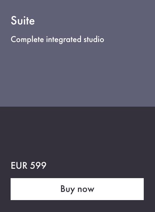 Suite Complete integrated studio EUR 599 Buy now