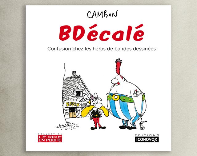CAMhoN BD ecole Confusion chez les heros de bandes dessinees N POCHE ICONOVOX