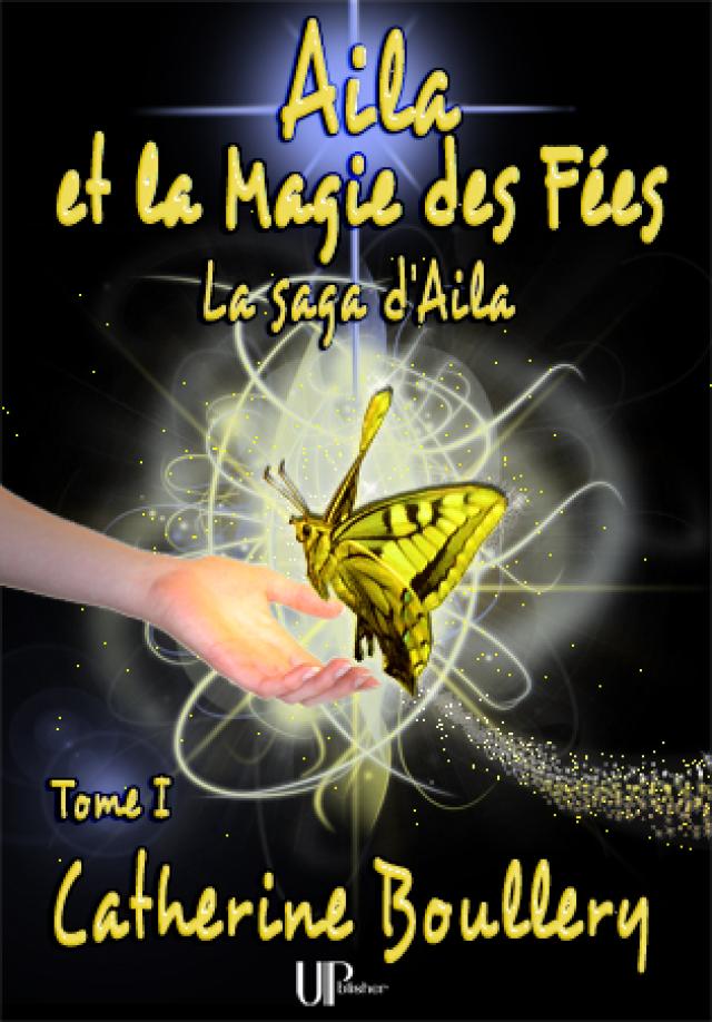 Couverture de fantasy d'Aila et la Magie des Fées
