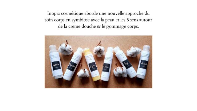 Inopia cosmetique aborde une nouvelle approche du soin corps en symbiose avec la peau et les 5 sens autour de la creme douche & le gommage corps. Gommage Corps Figue poudre Corps leurde de bambou