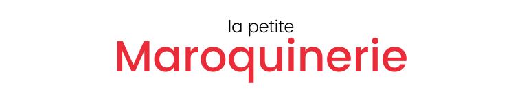 la petite Maroquinerie