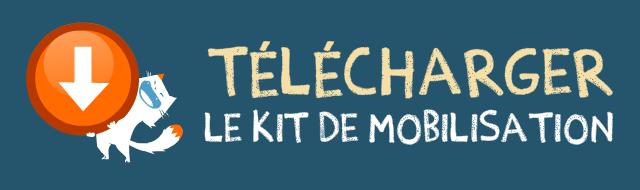 Téléchargez le Kit de mobilisation !