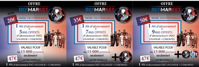 OFFRE OFFRE OFFRE DEFMARKET DEFMARKET DEFMARIKE 93%0 OFFRE EXCEPTIONNELLE MARK OFPRE EXCEPTIONNELLE OFFRE EXCEPTIONNELLE MAR MAR 1 AN d'abonnement T AN d'abonnement T 1 AN d'abonnement 5ANS OFFERTS 7ANS OFFERTS 9ANS OFFERTS d'abonnement DUO 'abonnemen DUO d'abonnement DUO UTILISATEUR CONIOINT(E) UTLLISATEUR CONJOINTCE) UTLISATEUR CONIOINT(E) VALABLE POUR VALABLE POUR VALABLE POUR les 15 000 premiers 15 000 premiers seulement seulement 476 OFPRE INITIALE 476 + + les 15 000 premiers seulement OFFRE INITIALE OFFRE INITIALE MAP 1 AN d'abonnement DUO UTIUSATEUR CONIOINTCE) 1 AN d'abonnement DUO UTILSATEUR CONIOINT(E) 1 AN d'abonnement DUO UTIUSATEUR CONIOINTCE)