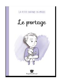 Le portage - La petite enfance en images
