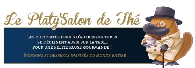 Platy'Salon de She Les CURIOSITES ISSUES D'AUTRES CULTURES SE DECLINENT AUSSI SUR LA TABLE POUR UNE PETITE PAUSE GOURMANDE! BOISSONS ET DESSERTS INSPIRES DU MONDE ENTIER