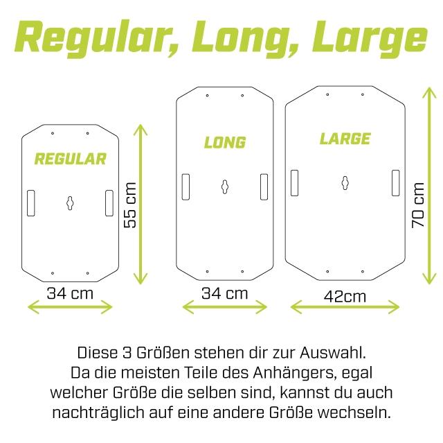 Regular, Long, Large LONG LARGE REGULAR 5 0 LO LO 34 cm 34 cm 42cm Diese 3 GroBen stehen dir zur Auswahl. Da die meisten Teile des Anhangers, egal welcher GroBe die selben sind, kannst du auch nachtraglich auf eine andere GroBe wechseln.