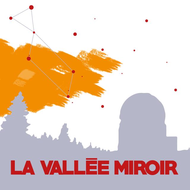 La vallée miroir –
