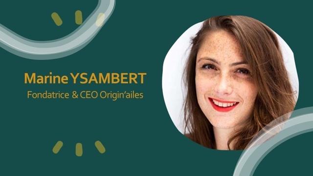 Marine YSAMBERT Fondatrice & CEO Origin'ailes
