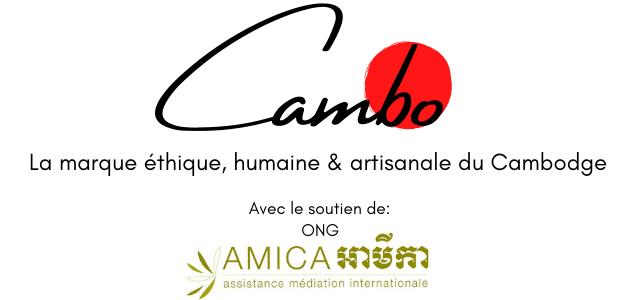 ambo La marque ethique, humaine & artisanale du Cambodge Avec le soutien de: ONG AMICA assistance mediation internationale
