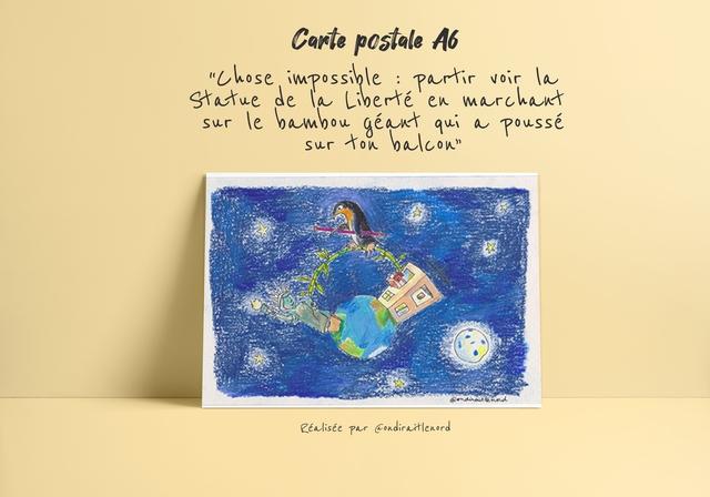 """Carte postale A6 """"those impossible partir vor la Statue de la Liberte en marchant sur le bambou geant qu\ a pousse sur ton baleon"""" Realisee par Condiraitlenord"""