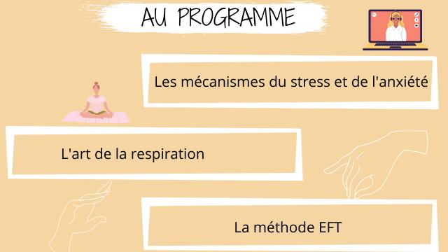 AU PROGRAMME - - Les mecanismes du stress et de L'art de la respiration La methode EFT