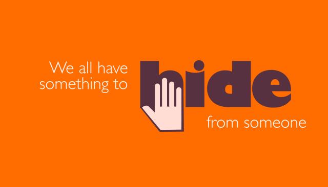 Nous avons tous quelque chose à cacher