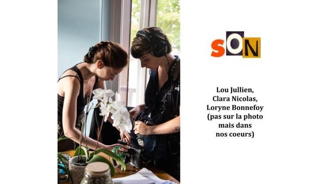 SON Lou Jullien, Clara Nicolas, Loryne Bonnefoy (pas sur la photo mais dans nos coeurs)