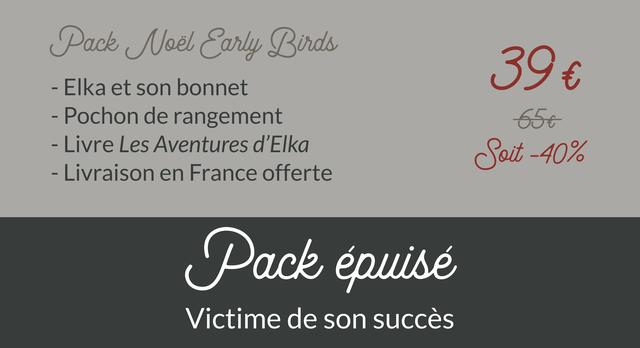 Pack Noel Carly Birds 39 EIka et son bonnet Pochon de rangement Livre Les Aventures d oit -40% Livraison en France offerte Pack epuise Victime de son succes