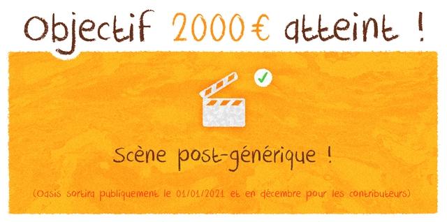 Objectif 2000 atteint Scene oost-generique sortird oubliquement le 01/01/2021 et en decembre pour es contributeurs)