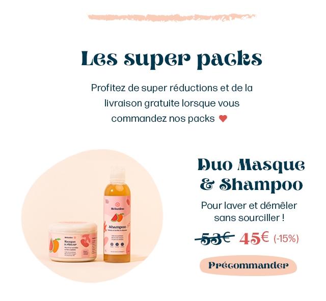 Les super packs Profitez de super reductions et de la livraison gratuite lorsque commandez nos packs Duo Masque Shampoo Pour laver et demeler sans sourciller 536 456 (-15%) PpeGommander