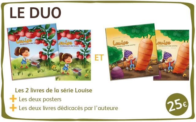 LE DUO A A ET Les 2 livres de la serie Louise Les deux posters Les deux livres dedicaces par I'auteure 25e