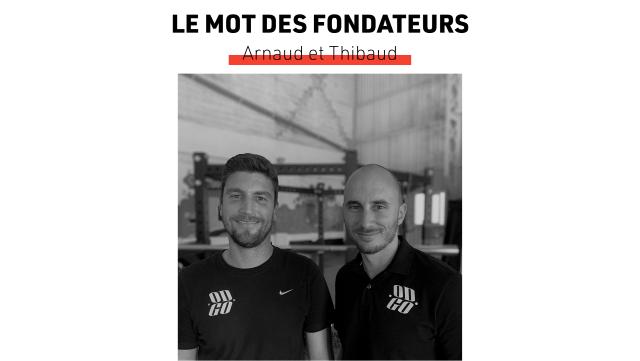 LE MOT DES FONDATEURS Arnaud et Thibaud