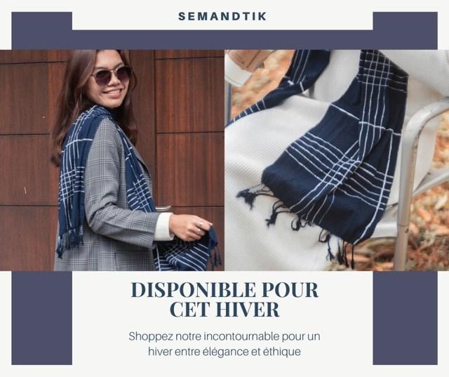 S EMANDTIK DISPONIBLE POUR CET HIVER Shoppez notre incontournable pour un hiver entre elegance et ethique
