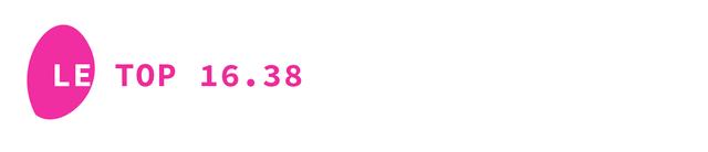 Le Top 16.38 par Rosie D.