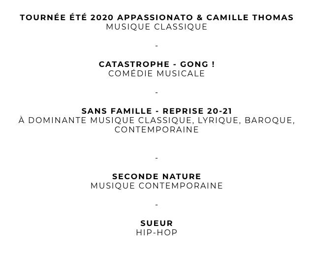 TOURNEE ETE 2020 APPASSIONATC & CAMILLE THOMAS MUSIQUE CLASSIQUE CATASTROPHE GONG COMEDIE MUSICALE - SANS FAMILLE - REPRISE 20-21 A DOMINANTE MUSIQUE CLASSIQUE LYRIQUE, BAROQUE CONTEMPORAINE SECONDE NATURE MUSIQUE CONTEMPORAINE SUEUR HIP-HOP