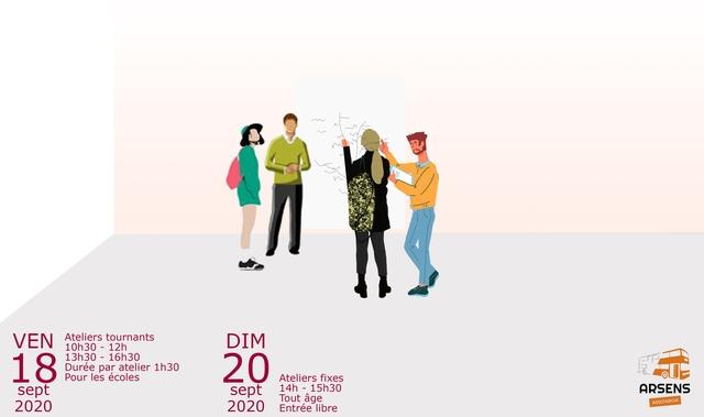VEN Ateliers tournants 10h30 - 12h DIM 18 13h30 - 16h30 Duree par atelier 1h30 Pour les ecoles 20 Ateliers fixes sept sept 14h - 15h30 ARSENS Tout age 2020 2020 ASSO'ARCHI Entree libre