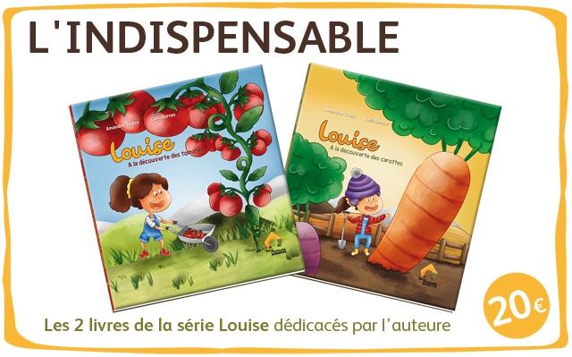 L 'INDISPENSAB 20 Les 2 livres de la serie Louise dedicaces par I'auteure
