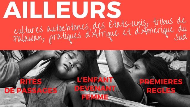 ALLEURS AILL EURS Palawan culture autochtones pratiques datrigue des Etats-unls et d'Amerigue tribus Sud de du RITES L'ENFANT PREMIERES DE PAS DEVENANI NT REGLES FEMME
