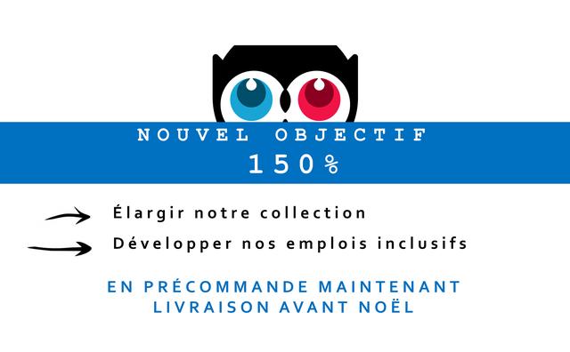 O NOUVEL F 150% 1 5 0 Elargir notre collection Developper emplois inclusifs EN RECOMMANDE MAINTENANT LIVRAISON AVANT NOEL