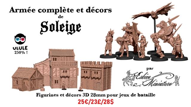 Armee complete et decors de Soleige ULULE 250% par Figurines et decors 3D 28mm pour jeux de bataille 250/23E/28$